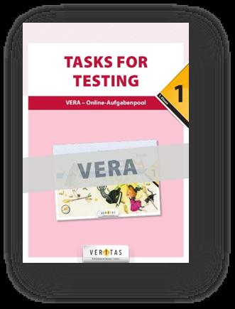 Auf der VERA-Plattform vera.veritas.at gibt es Tasks for Testing - differenzierte Schularbeits- und Testbeispiele, als Einzel- oder Schullizenz.