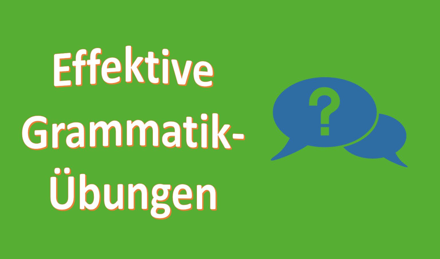 Beitragsbild_Grammar: Effektive Grammatik-Übungen